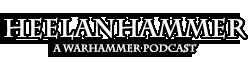 Heelanhammer – An Age of Sigmar Podcast